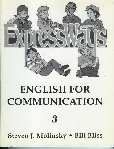9780132982740: Expressways: English for Communication, Book 3 (Bk. 3)