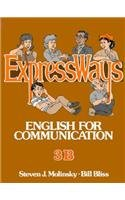9780132983167: ExpressWays Book 3B