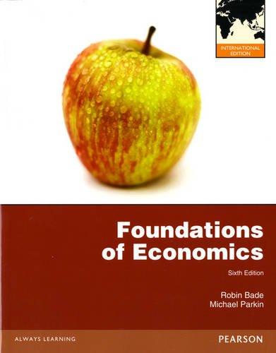 9780132984874: Foundations of Economics