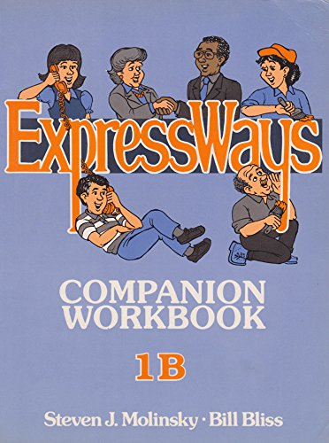 9780132985222: Expressways: English for Communication, Book 1B/Companion Workbook
