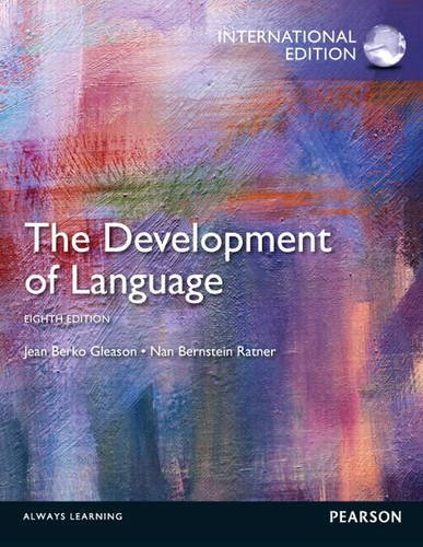 9780132985321: The Development of Language