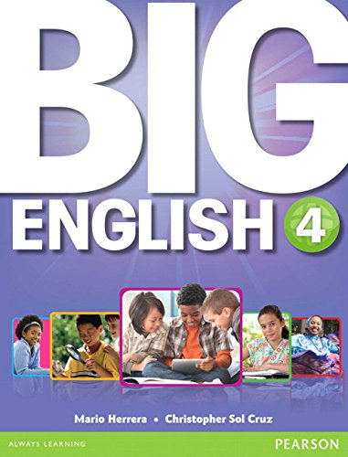 9780132985574: Big English 4 Student Book