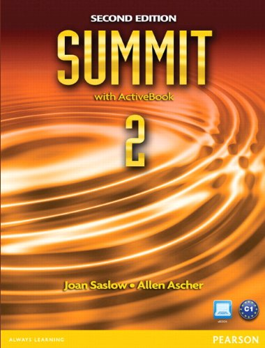 Summit 2 Student Book with ActiveBook and: Saslow, Joan; Ascher,