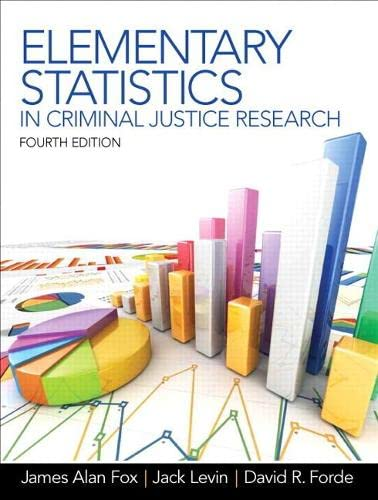 9780132987301: Elementary Statistics in Criminal Justice Research (4th Edition)