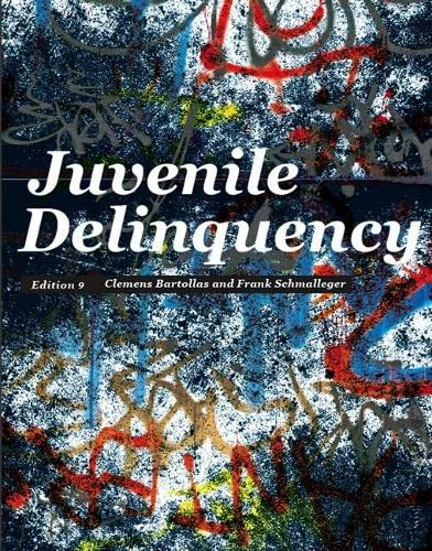 9780132987318: Juvenile Delinquency (9th Edition)