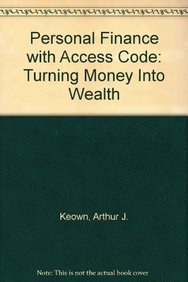 9780132987967: Personal Finance with Access Code: Turning Money Into Wealth