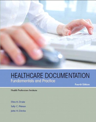 9780132988148: Healthcare Documentation: Fundamentals and Practice (4th Edition)