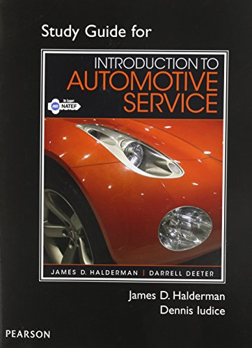 Study Guide for Introduction to Automotive Service: Halderman, James D.; Deeter, Darrell