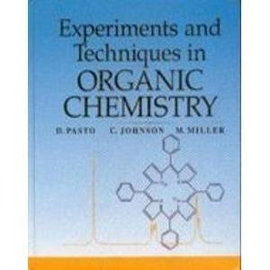 9780132988605: Experiments And Techniques In Organic Chemistry