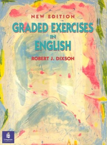 Graded Exercises in English, New Edition (9780132989039) by Robert J. Dixson