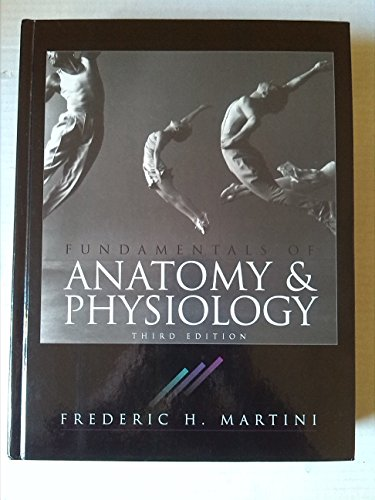 Fundamentals of Anatomy and Physiology: Frederic Martini