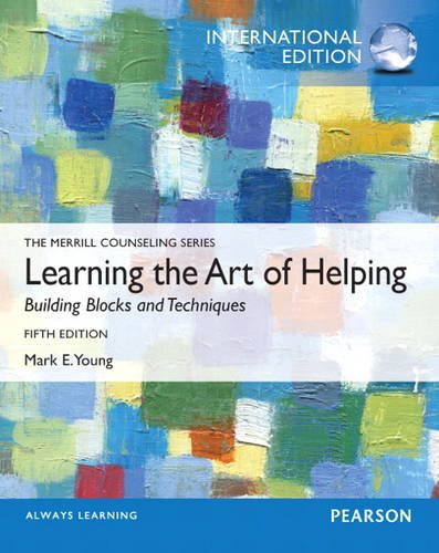 9780132989817: Learning the Art of Helping: Building Blocks and Techniques