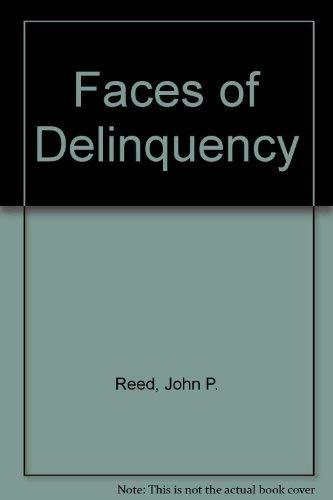 9780132991155: Faces of Delinquency
