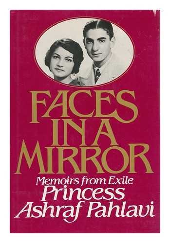 9780132991315: Faces in a Mirror: Memoirs from Exile