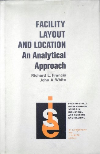 9780132991490: Facility Layout and Location: Analytical Approach (Prentice-Hall international series in industrial and systems engineering)