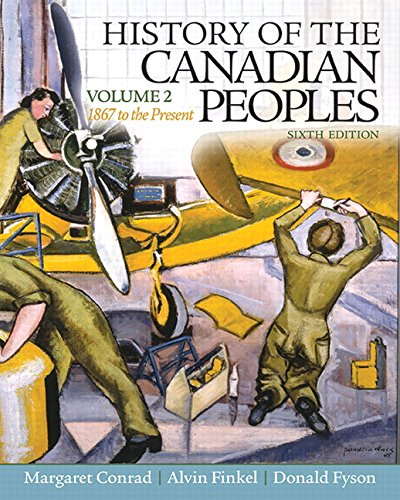 9780132991971: HISTORY OF CANADIAN PEOPLES,V.