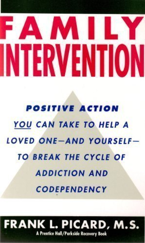 9780132992725: Family Intervention: Ending the Cycle of Addiction and Codependence