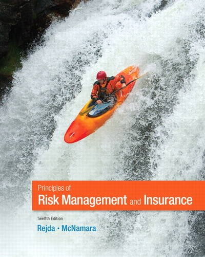 9780132992916: Principles of Risk Management and Insurance (12th Edition) (Pearson Series in Finance)