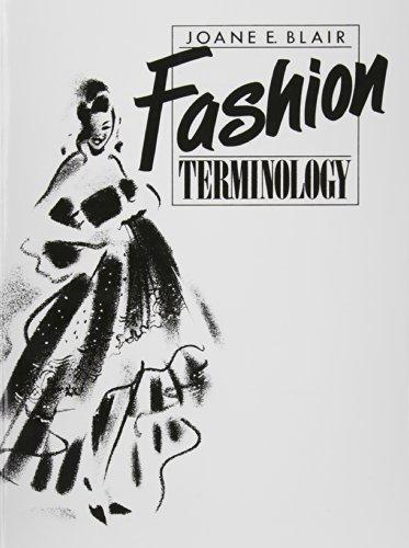 Fashion Terminology: Blair, Joane E.