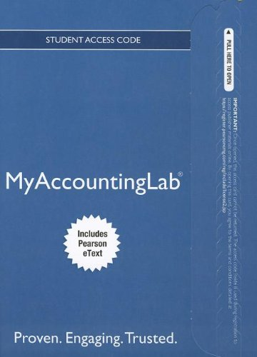 9780132994323: NEW MyAccountingLab with Pearson eText -- Access Card -- for College Accounting