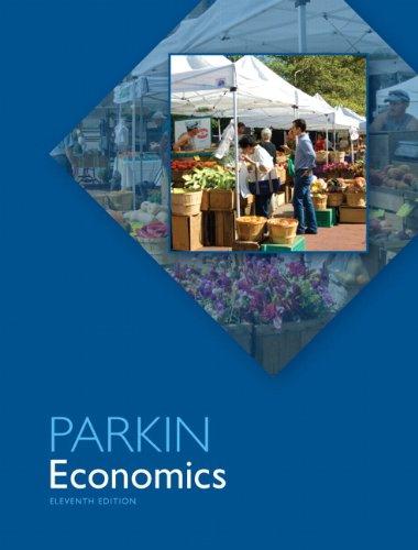 Economics (11th Edition) (Pearson Series in Economics: Parkin, Michael