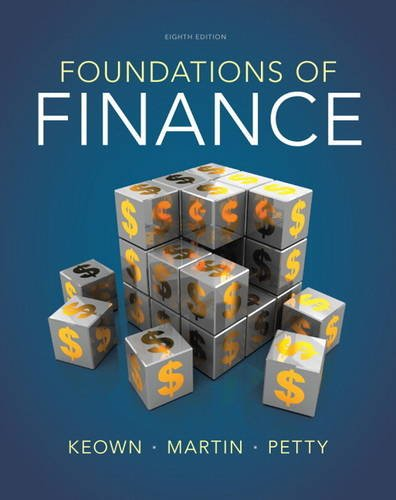 Foundations of Finance (8th Edition) (Pearson Series: Petty, J. William,