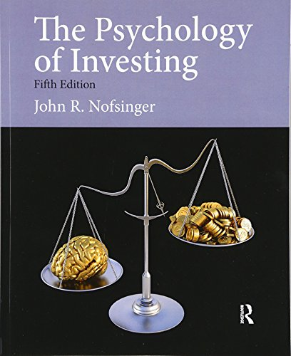 9780132994897: The Psychology of Investing (Pearson Series in Finance)