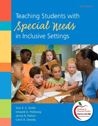 9780132995320: Teaching Students with Special Needs in Inclusive Settings Plus NEW MyEducationLab with Pearson eText -- Access Card Package (6th Edition)