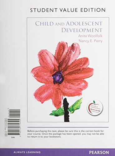 9780132995665: Child and Adolescent Development, Student Value Edition Plus NEW MyEducationLab with Pearson eText -- Access Card Package