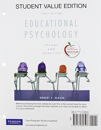9780132995672: Educational Psychology: Theory and Practice, Student Value Edition Plus NEW MyEducationLab with Pearson eText -- Access Card Package