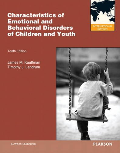 9780132996341: Characteristics of Emotional and Behavioral Disorders of Children and Youth