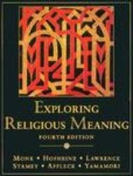 Exploring Religious Meaning: Robert Monk, Walter