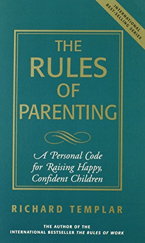 9780132996679: The Rules to Raise Happy, Healthy Children
