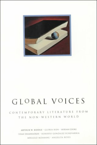 9780132997935: Global Voices: Contemporary Literature from the Non-Western World