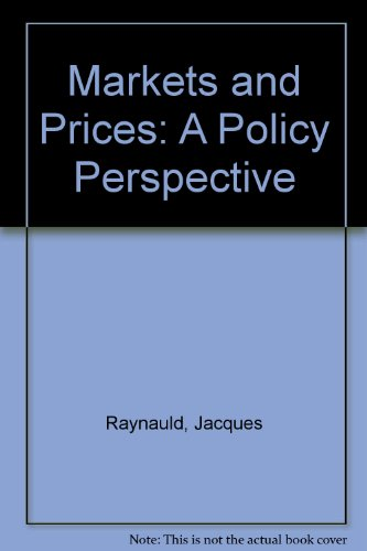 9780133001389: Markets and Prices: A Policy Perspective