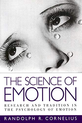 9780133001532: The Science of Emotion: Research and Tradition in the Psychology of Emotion