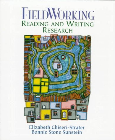 9780133002119: Fieldworking: Reading and Writing Research