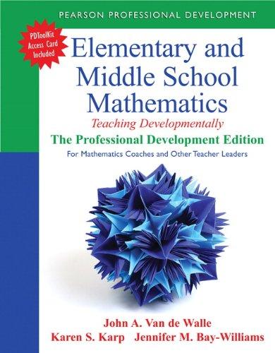 Elementary and Middle School Mathematics: Teaching Developmentally: Van de Walle,