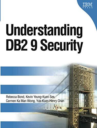 9780133007053: Understanding DB2 9 Security (paperback) (IBM Press)