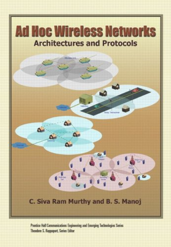 9780133007060: Ad Hoc Wireless Networks (paperback): Architectures and Protocols (Prentice Hall Communications Engineering and Emerging Technologies Series from Ted Rappaport)