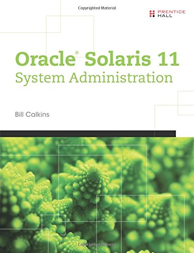 9780133007107: Oracle Solaris 11 System Administration