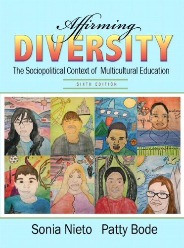 9780133007558: Affirming Diversity: The Sociopolitical Context of Multicultural Education Plus MyEducationLab with Pearson eText -- Access Card Package (6th Edition)