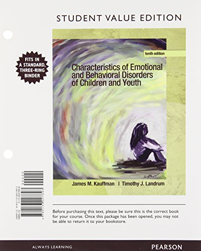 9780133007893: Characteristics of Emotional and Behavioral Disorders of Children and Youth, Student Value Edition (10th Edition)