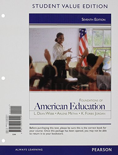 9780133007909: Foundations of American Education, Student Value Edition (7th Edition)