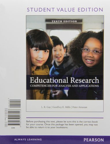 9780133007923: Educational Research: Competencies for Analysis and Applications, Student Value Edition (10th Edition)
