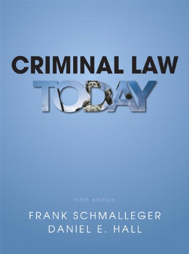 Criminal Law Today (5th Edition)