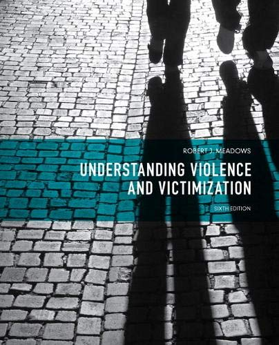 9780133008623: Understanding Violence and Victimization (6th Edition)