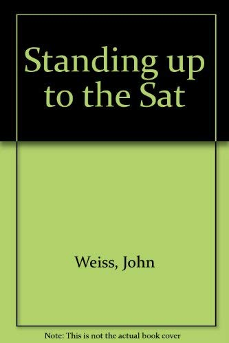 9780133009149: Standing Up to the Sat