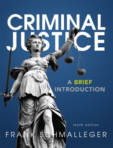 9780133009798: Criminal Justice: A Brief Introduction (10th Edition)
