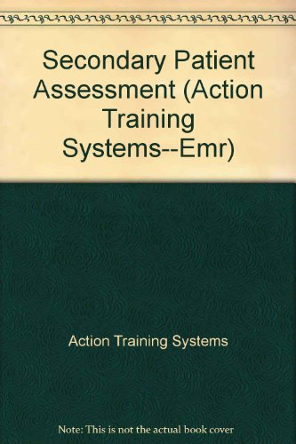 Action Training Systems--Emr: Secondary Patient Assessment: Action Training Systems